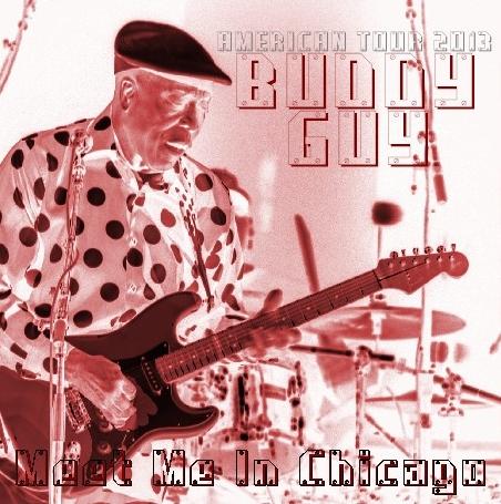コレクターズCD バディ・ガイ(Buddy Guy) 2013年アメリカツアー