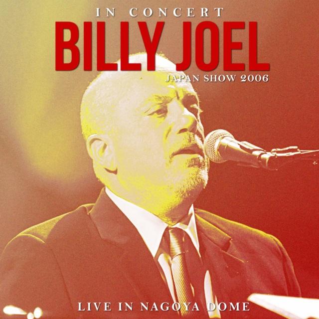 コレクターズCD Billy Joel - Japan Tour 2006 Final