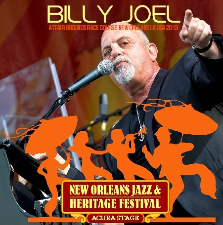 コレクターズCD ビリージョエル 2013年 New Orleans Jazz and Heritage Festival