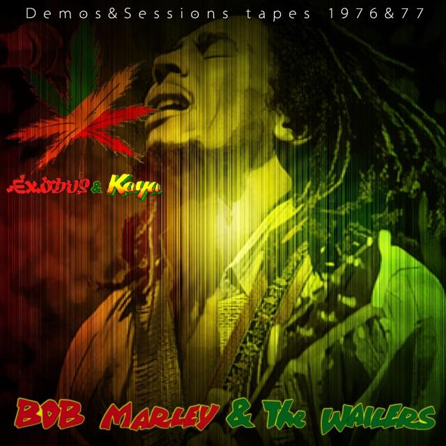 コレクターズCD Bob Marley & The Wailers - Exodus & Kaya Demos&Sessions tapes 1976&77