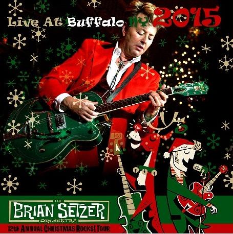 コレクターズCD ブライアン・セッツァー・オーケストラ Christmas Rocks! 2015 Tour