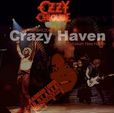 Ozzy Osbourne w/ BERNIE TORME Diary of a Madman Tour82/1982.4.3 Coliseum, New Haven Connecticut