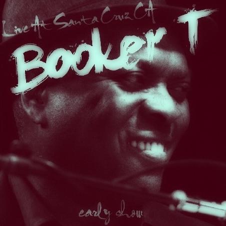コレクターズCD ブッカー・T・ジョーンズ(Booker T. Jones)2014年アメリカツアー