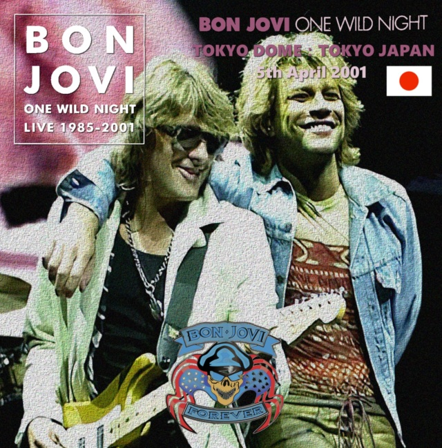 コレクターズCD Bon Jovi -  One Wild Night Japan Tour 2001 Final