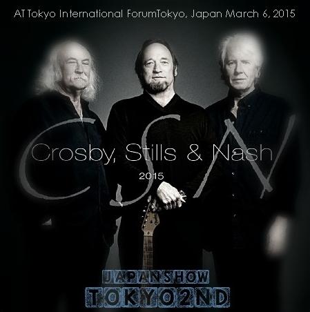 コレクターズCD クロスビー、スティルス&ナッシュ 2015年日本公演
