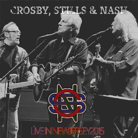 コレクターズCD クロスビー、スティルス&ナッシュ 2015年ワールドツアー