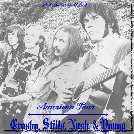 コレクターズCD クロスビー・スティルス・ナッシュ&ヤング 1969年アメリカツアー