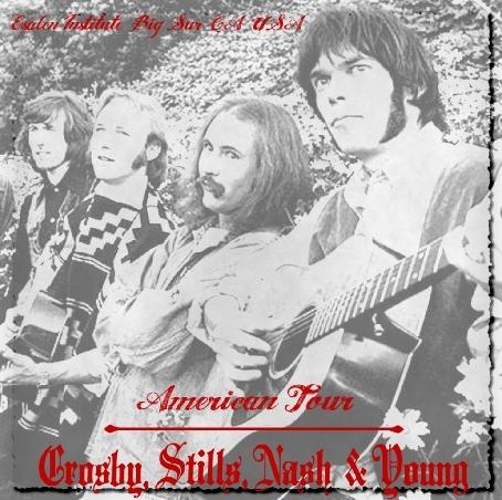 コレクターズCD Crosby, Stills, Nash & Young 1969年アメリカツアー