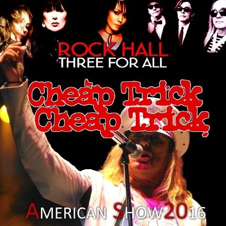 コレクターズCD チープトリック 2016年 Rock Hall Three for All Tour