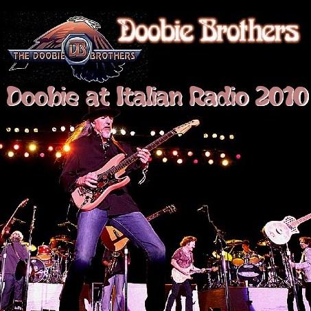 コレクターズCD ドゥービー・ブラザーズ (The Doobie Brothers 2010年イタリア)2010.10.14