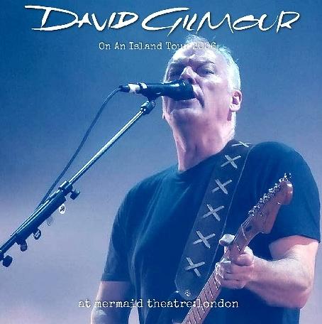 コレクターズCD デビットギルモア2006年ヨーロッパツアー
