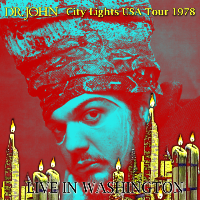 コレクターズCD Dr.John - City Lights USA Tour 1978