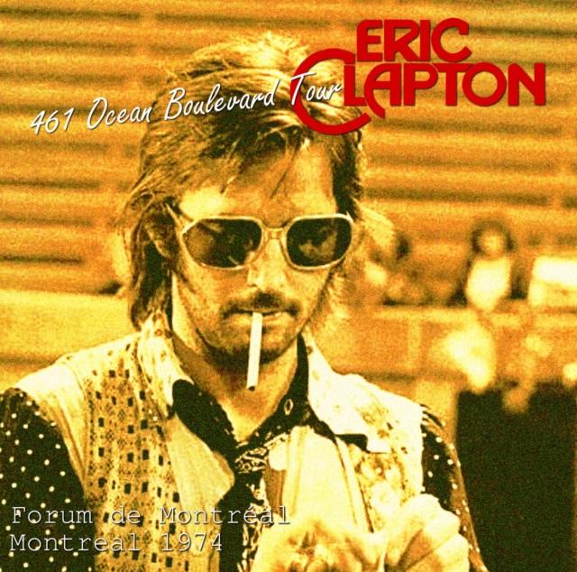 コレクターズCD Eric Clapton - 461 Ocean Boulevard Tour 1974