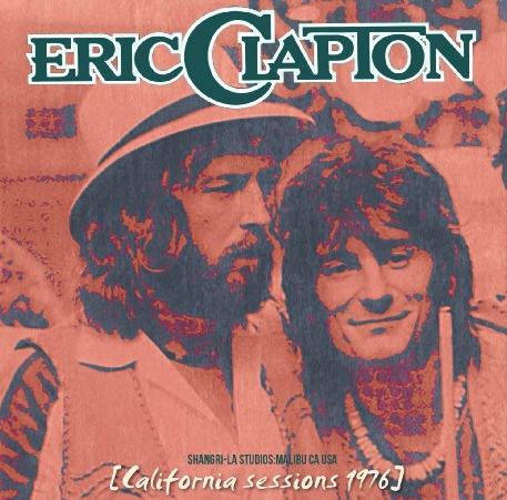 コレクターズCD Eric Clapton(エリッククラプトン) 1976年 「No Reason to Cry 」セッション