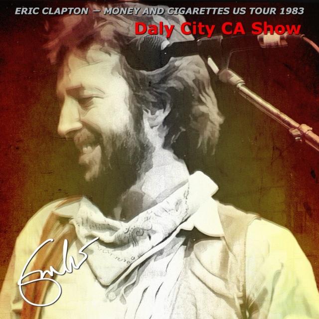 コレクターズCD Eric Clapton - Money and Cigarettes US Tour 1983