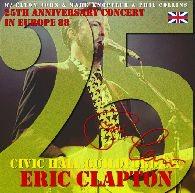 コレクターズCD Eric Clapton - 25th Anniversary Tour 1988