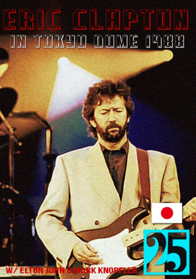 コレクターズDVD Eric Clapton - 25th Anniversary Japan Tour 1988