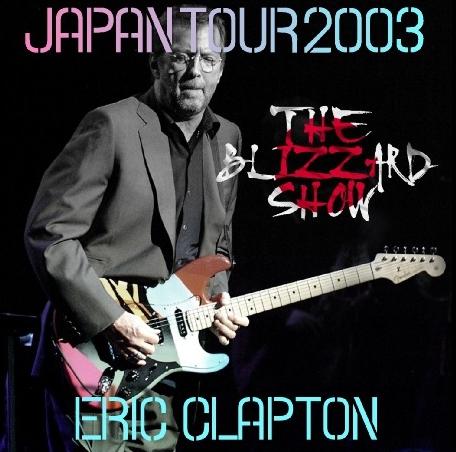コレクターズCD エリッククラプトン 2003年日本公演