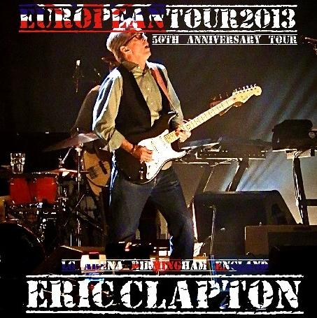 コレクターズCD Eric Clapton(エリック・クラプトン) 2013年 ヨーロッパツアー