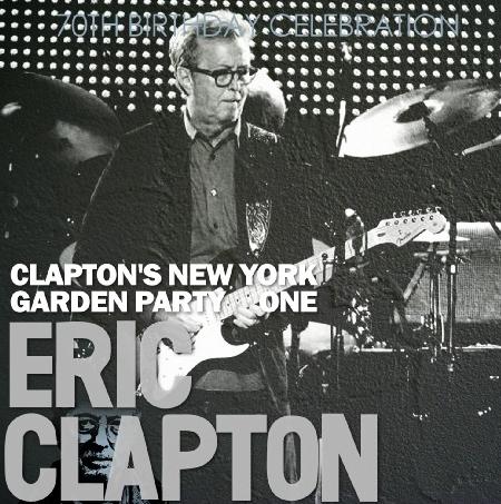 コレクターズCD エリッククラプトン 2015年5月1日ニューヨーク 70th Birthday Celebration