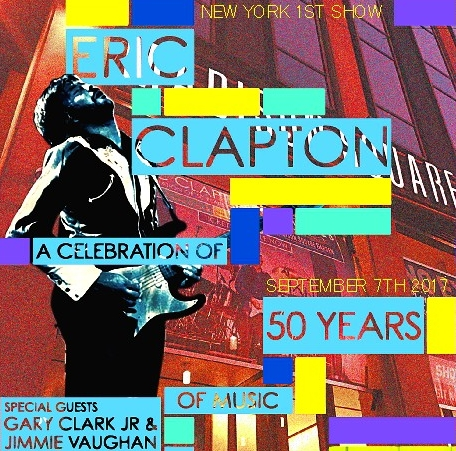コレクターズCD エリック クラプトン 2017年ニューヨーク ()A Celebration of 50 Years of Music