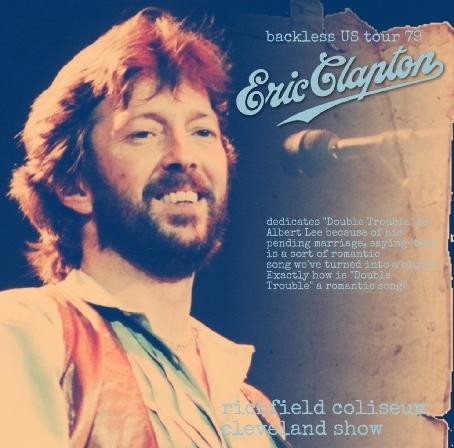 コレクターズCD Eric Clapton(エリッククラプトン) 1979年 クリーブランド