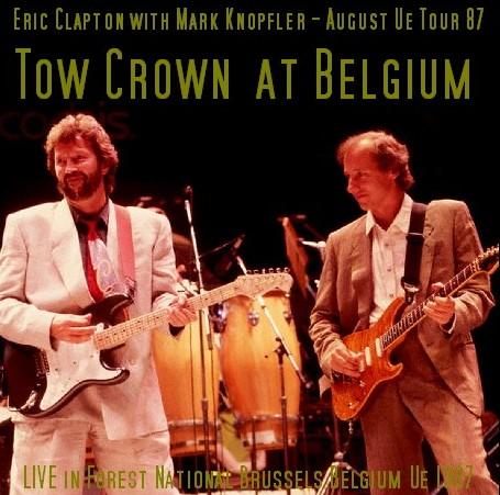 コレクターズCD Eric Clapton(w/マークノップラー87年ヨーロッパツアー)87.1.17 Brussels, Belgium