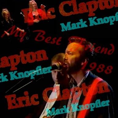 コレクターズCD Eric Clapton(エリッククラプトンw/マークノップラー 88年デビュー25周年記念ツアー)