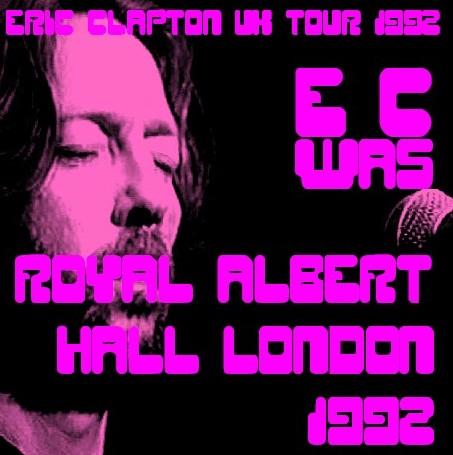 コレクターズCD Eric Clapton(エリッククラプトン 92年 ロンドン)ロイヤルアルバートホール