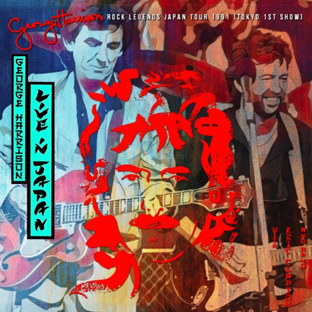 コレクターズCD George Harrison & Eric Clapton - Rock Legends Japan Tour 1991