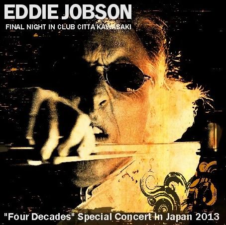 コレクターズCD エディ・ジョブソン2013年日本公演