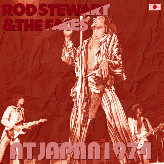 コレクターズCD Rod Stewart&The Faces - Coast To Coast Japan Tour 1974