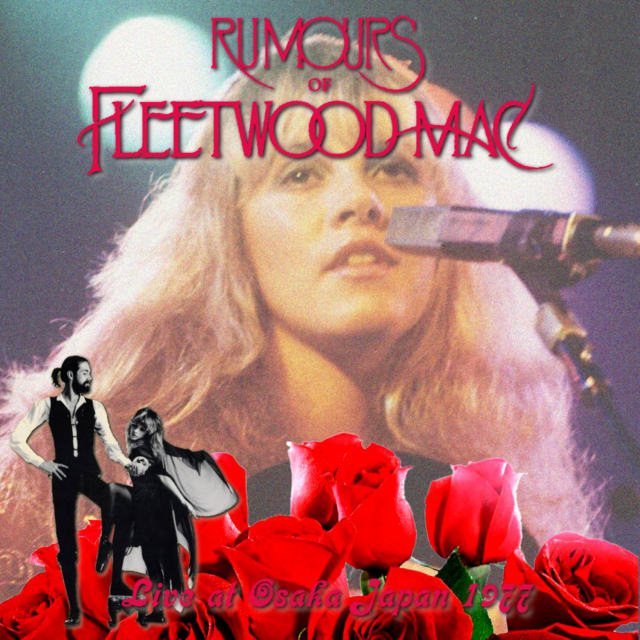 コレクターズCD Fleetwood Mac - Rumours Japan Tour 1977