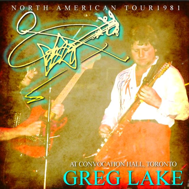 コレクターズCD Greg Lake with Gary Moore - North American Tour 1981