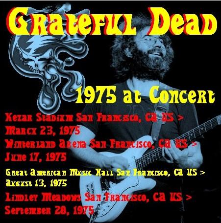 コレクターズCD グレイトフル・デッド (The Grateful Dead 75年アメリカツアー)San Francisco75.08.13