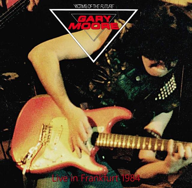 コレクターズCD Gary Moore - Victims of the Future European Tour 1984