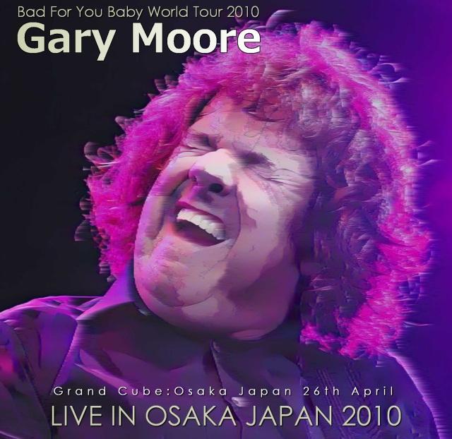 コレクターズCD  Gary Moore - Bad For You Baby World Tour 2010