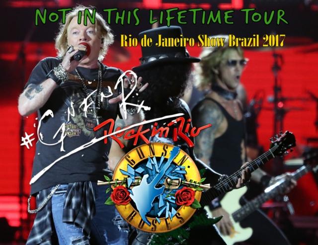 コレクターズCD Guns N' Roses 2017年南米ツアー 「Rock in Rio 7]
