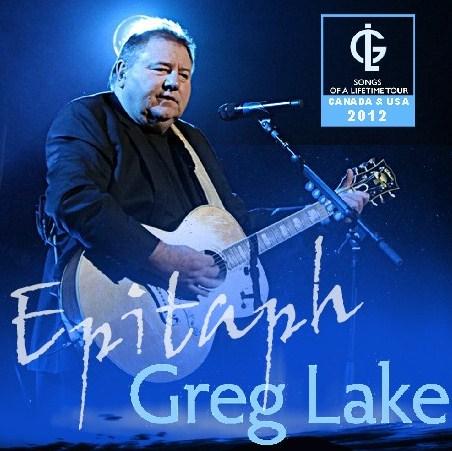 コレクターズCD グレッグ・レイク 2012年ソロツアー Song Of A Lifetime Tour 2012