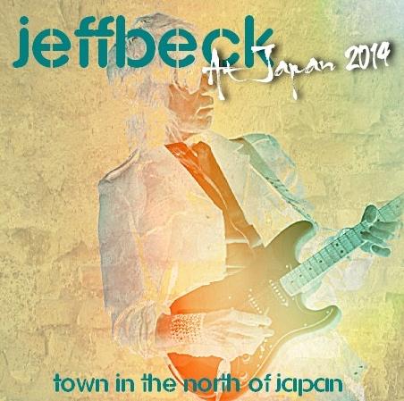 コレクターズCD ジェフベック 2014年日本公演 札幌