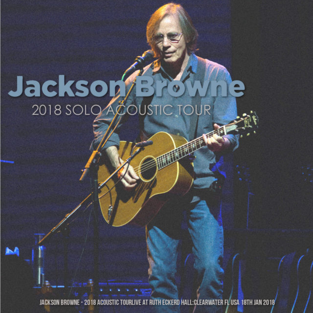 コレクターズCD Jackson Browne - 2018 Acoustic Tour