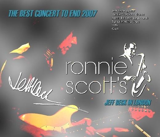 コレクターズCD Jeff Beck - London Show 2007 Ronnie Scott's Jazz Club