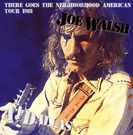 コレクターズCD ジョー・ウォルシュ(Joe Walsh)1981年ソロ アメリカツアー