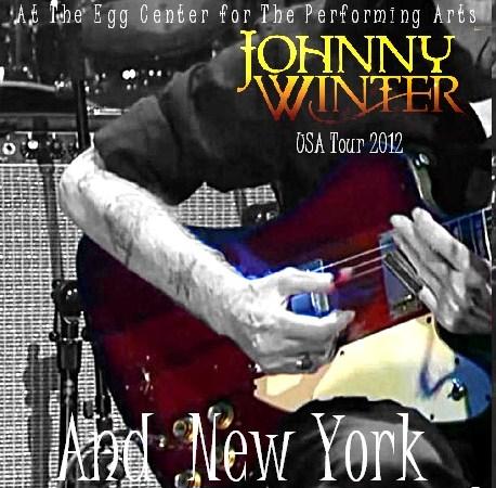 コレクターズCD ジョニー・ウインター 2012年アメリカツアー NY