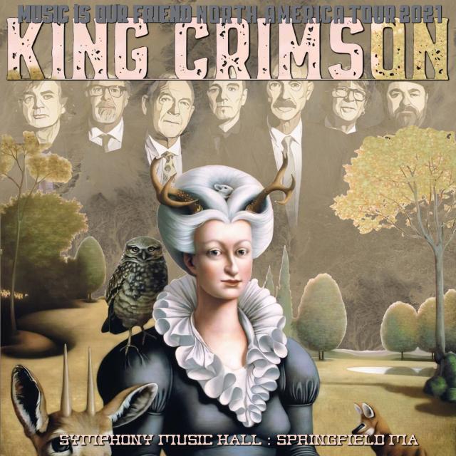 コレクターズCD King Crimson - Music Is Our Friend North American Tour 2021