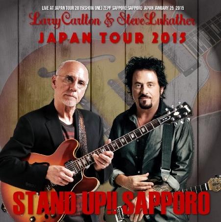 コレクターズCD ラリーカールトン&スティーヴルッカサー 2015年日本公演