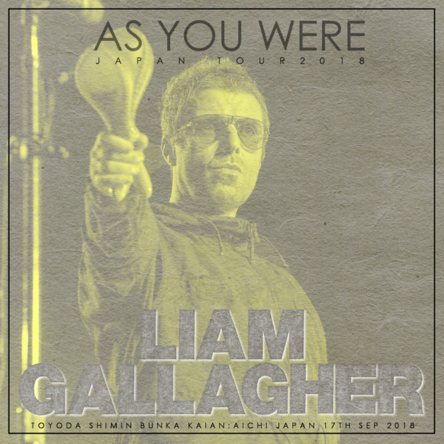 コレクターズCD Liam Gallagher - As You Were Japan Tour 2018