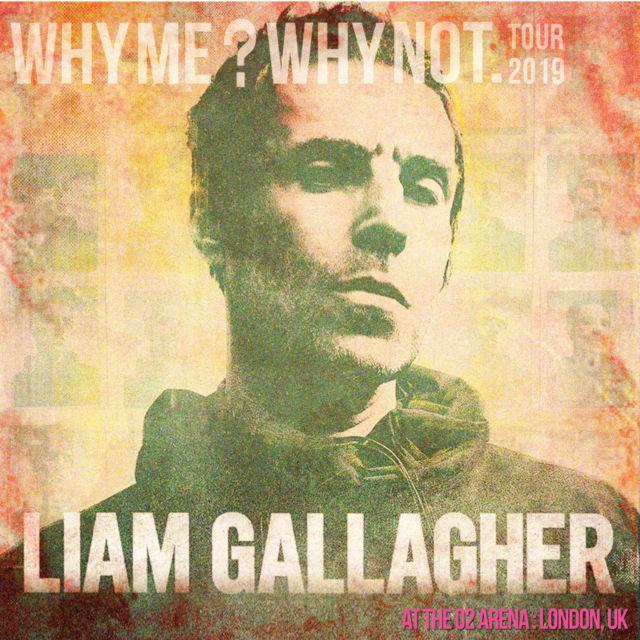 コレクターズCD Liam Gallagher - Why Me? Why Not Tour 2019