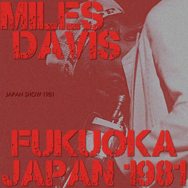 コレクターズCD Miles Davis - Japan Tour 1981 Final