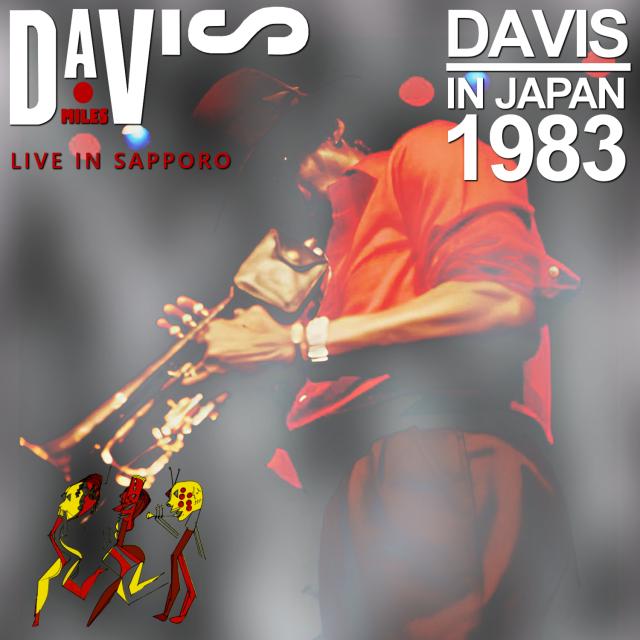 コレクターズCD Miles Davis Sextet - Japan Tour 1983
